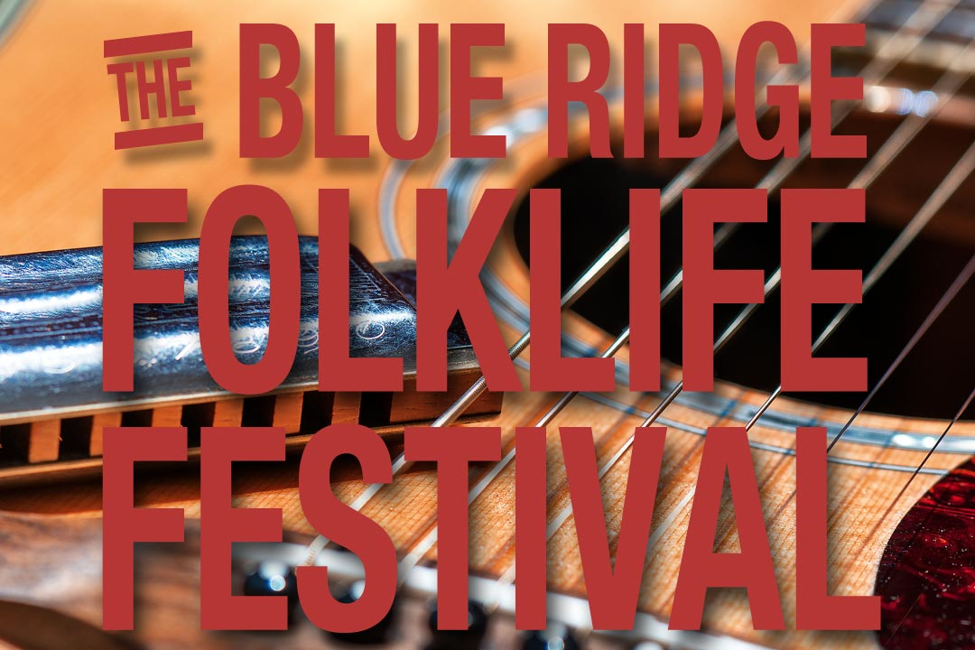 Blue Ridge Folklife Festival 2019